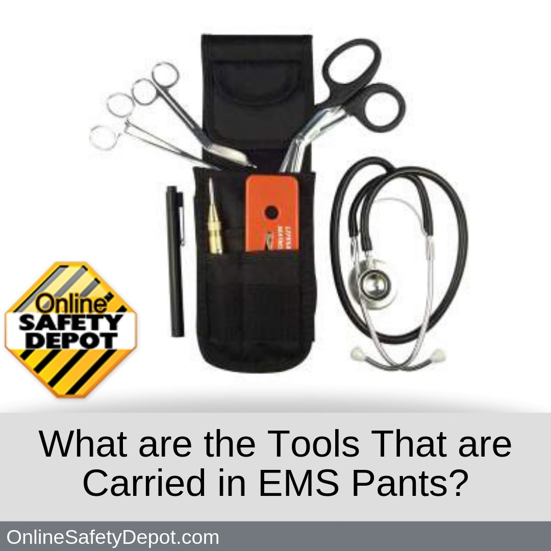 What are the Tools That are Carried in EMS Pants