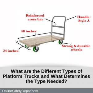 What are the Types of Platform Trucks and What Determines their Needs