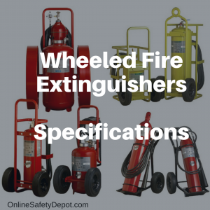 Wheeled Fire Extinguishers specifications |OnlineSafetyDepot